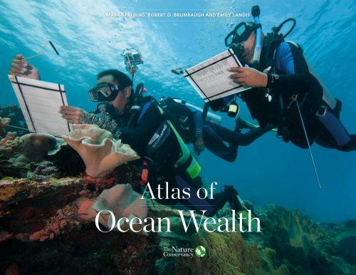 Bản đồ Atlas về lợi ích kinh tế của các hệ sinh thái đại dương