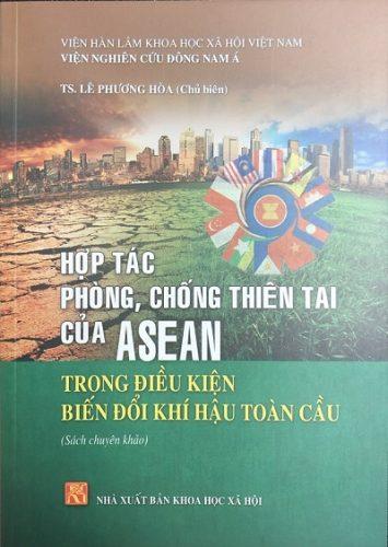 Ra mắt cuốn sách về hợp tác phòng, chống thiên tai của ASEAN